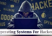 10 Best Operating Systems For Hackers in 2021