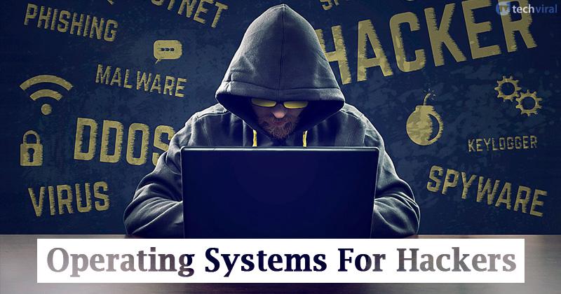 15 najlepszych systemów operacyjnych hakerów [2020] 1