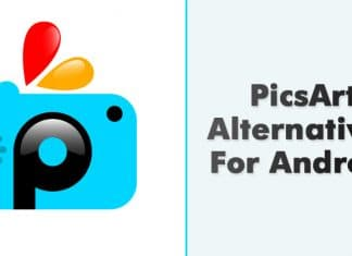 10 Best PicsArt Alternatives For Android 2020