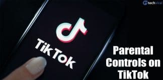 How To Set Up Parental Controls for TikTok on Android