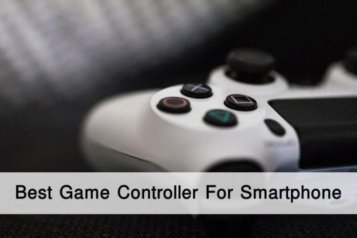 Best Game Controller For Android Smartphone