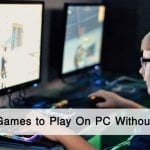 10 Best Games to Play On PC Without GPU in 2020