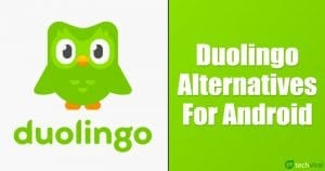 10 Best Duolingo Alternatives For Android in 2021