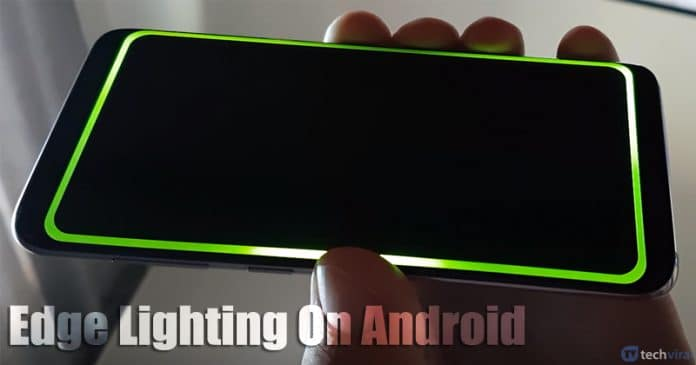 How To Get Edge Lighting Feature on any Android Device