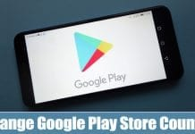 Change Google Play Store Country/Region 2020