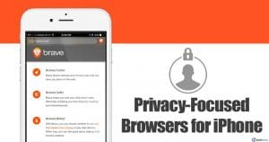 10 Best Privacy-Focused Web Browsers for iPhone in 2020