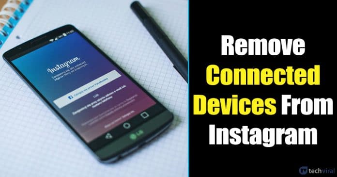 How To Remove Connected Devices From Instagram Account