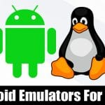 5 Best Android Emulators For Linux in 2020