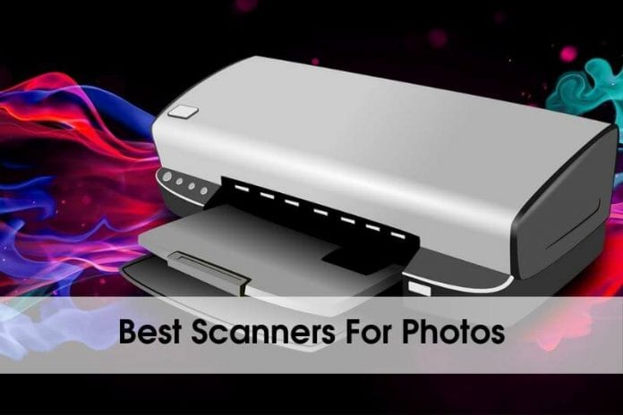 Best Scanners For Photos 2020