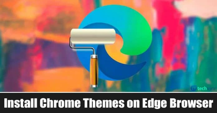 How To Install Chrome Themes on Microsoft Edge Browser