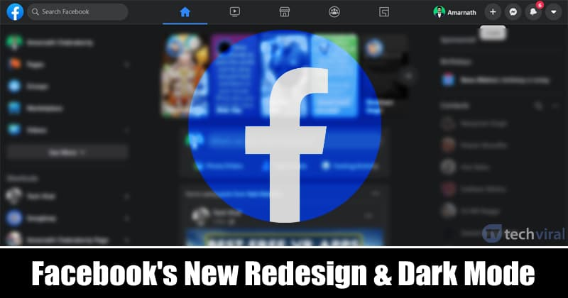How To Enable Facebook's New Redesign & Dark Mode
