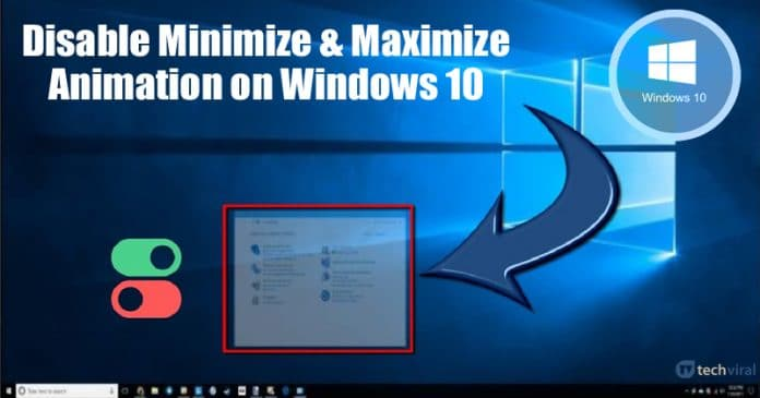 How To Disable Minimize & Maximize Animation on Windows 10