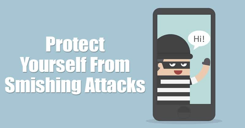 Protect Yourself from smishing attacks