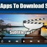 Best Android Apps To Download Subtitles