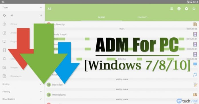 ADM for PC [Wondows 7/8/10] - Install the Download Manager on PC
