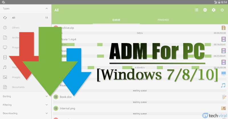 Adm For Pc Windows 7 8 10 Install The Download Manager On Pc