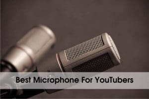 10 Best Microphone For YouTubers in 2020