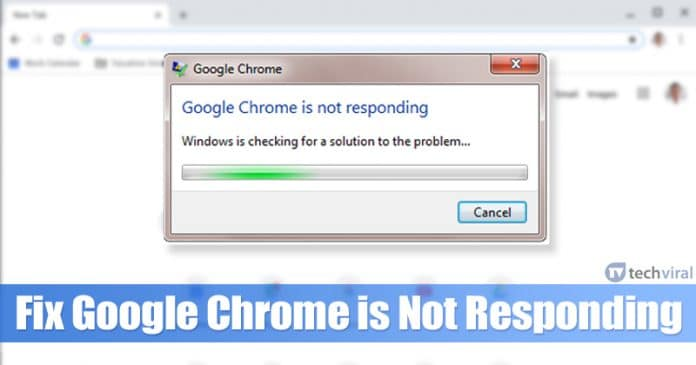 How To Fix Google Chrome is Not Responding on Windows 10