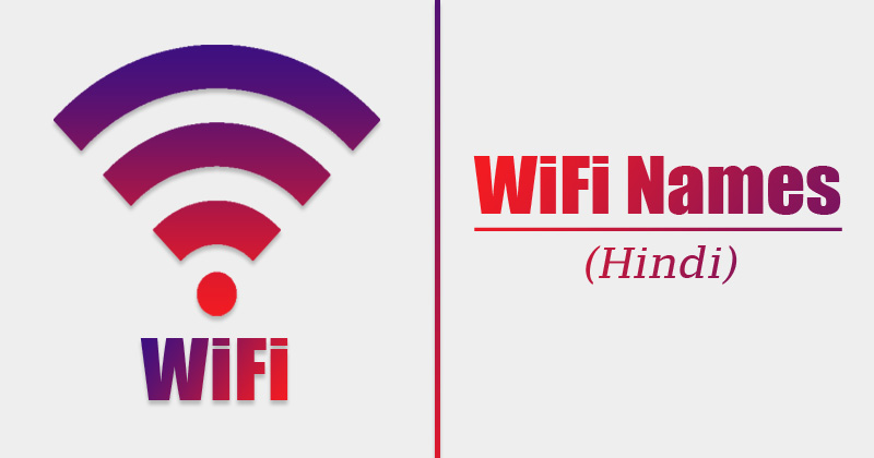 Hindi WiFi Names in 2020