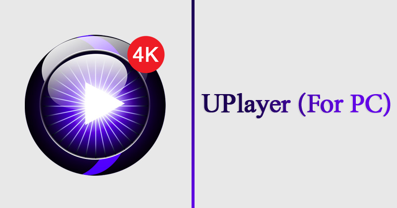 UPlayer for PC