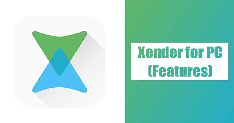 Xender for PC - Features