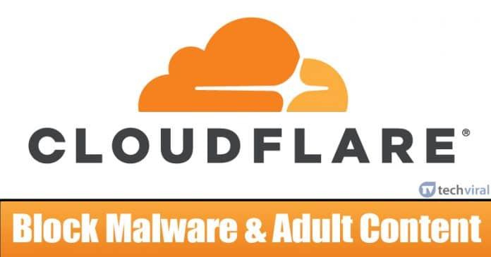 كيفية استخدام DNS Cloudflare لمنع البرامج الضارة ومحتوى الكبار
