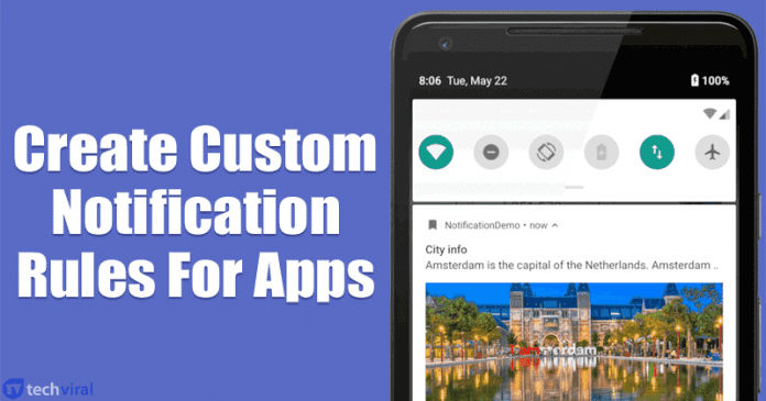 How To Create Custom Notification Rules For Android Apps