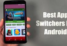 10 Best App Switchers for Android Smartphone in 2020
