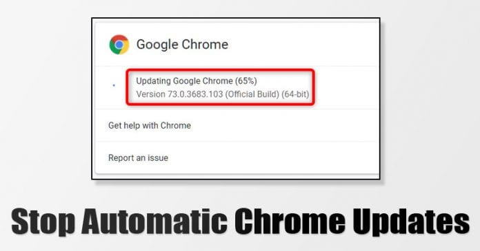 How To Disable Automatic Chrome Updates in Windows 10