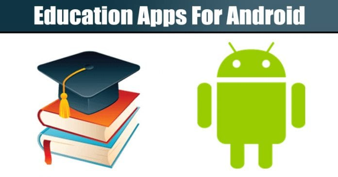 10 Best Education Apps For Android in 2020
