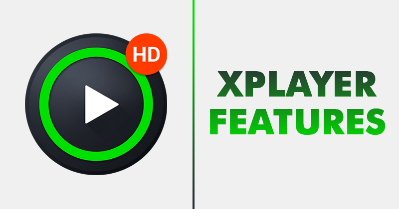 Features of XPlayer