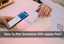 How To Pay Someone With Apple Pay?