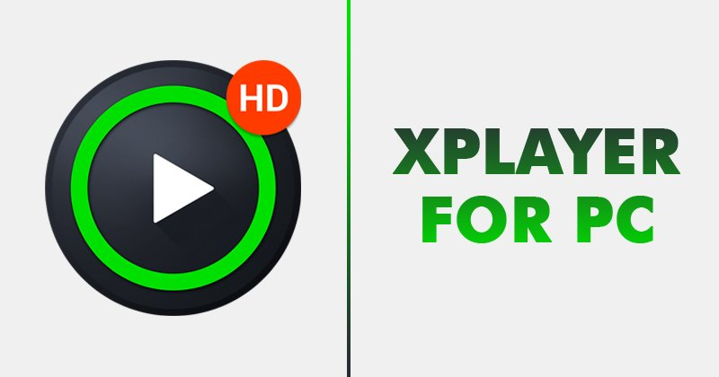 Install XPlayer for PC
