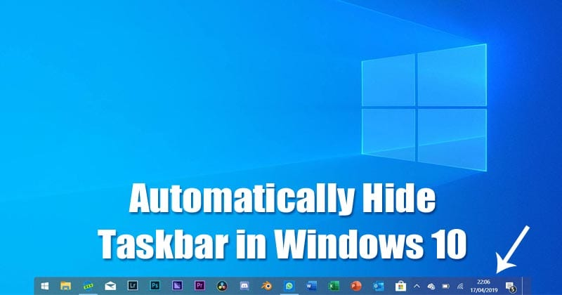 Automatically Hide the Taskbar in Windows 10 PC