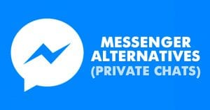 10 Best Facebook Messenger Alternatives For Private Chats in 2020