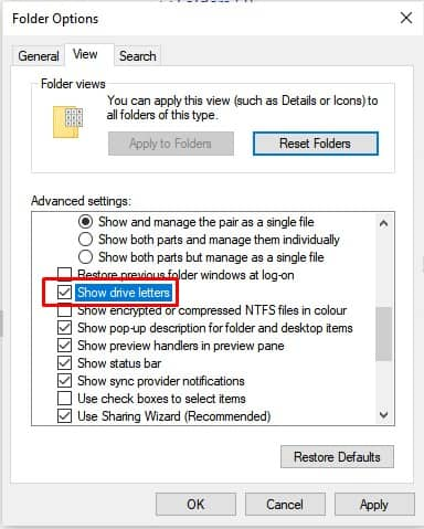 enable the 'Show drive letters' option