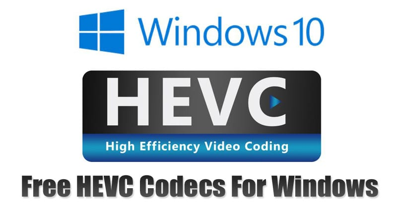 How To Install Free HEVC Codecs on Windows 10 Computer