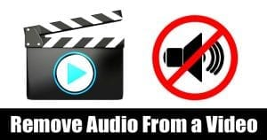10 Best Android Apps To Remove Audio From a Video