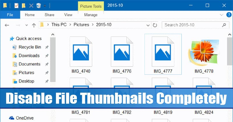 Disable File Thumbnails in Windows 10 Completely