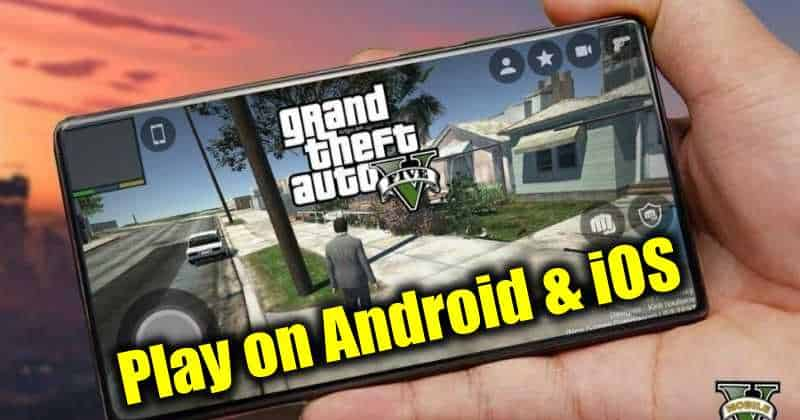 Cómo descargar y jugar GTA 5 en Android y iPhone