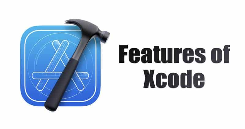 Features of Xcode