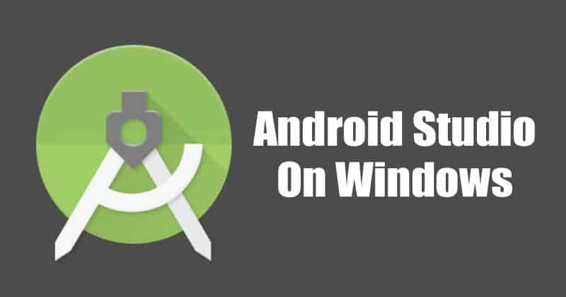 How to Download & Install Android Studio on Windows 10