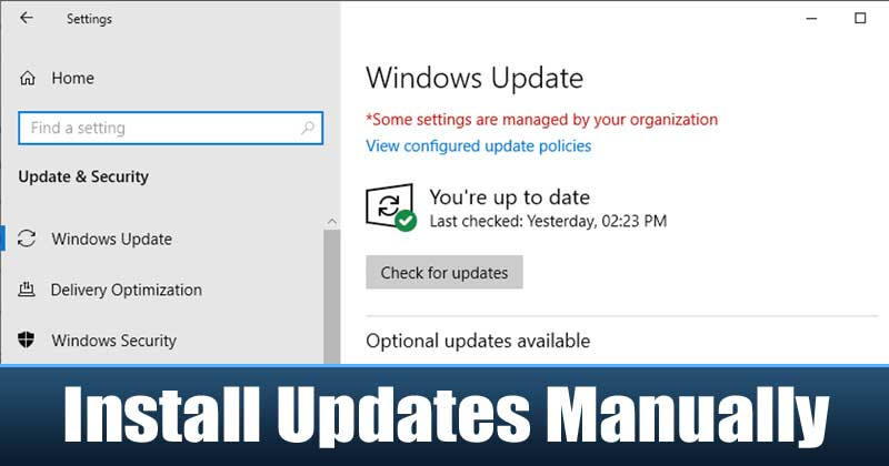 How To Download & Install Windows 10 Updates Manually