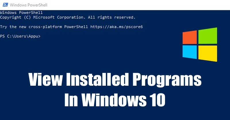 How To View Installed Programs in Windows 10 via Powershell
