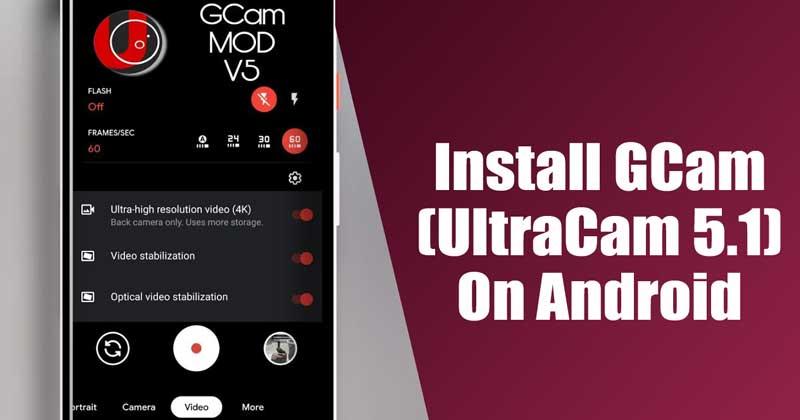 Instale GCam (UltraCam 5.1) en cualquier Android