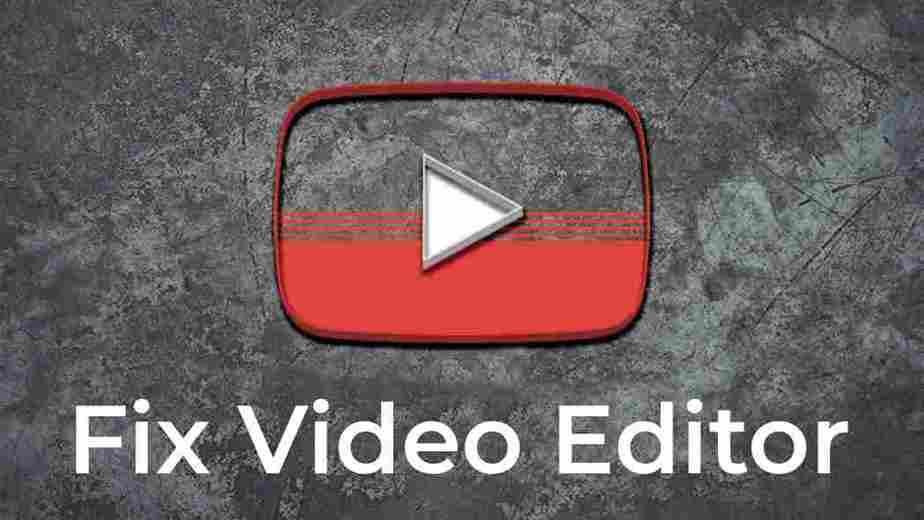 arreglar el editor de youtube