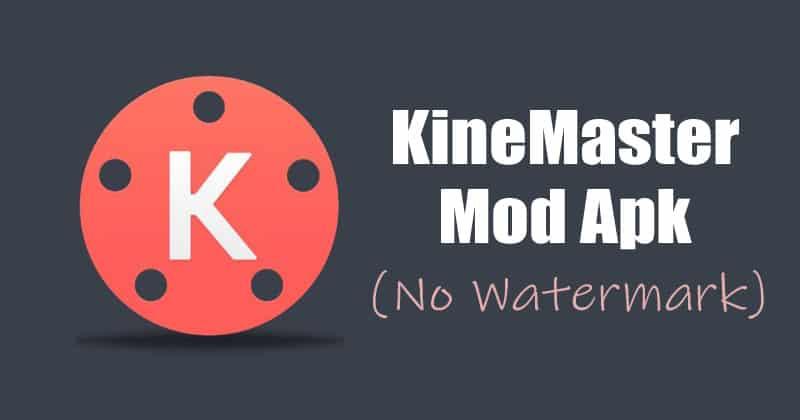 تحميل Kinemaster MOD APK (بدون علامة مائية) أحدث إصدار 2020