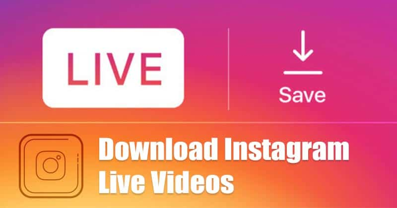 How to Download Instagram Live Video
