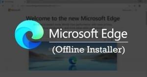Download Microsoft Edge for Windows 10 (Offline Installer)
