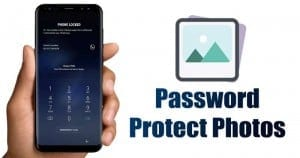 How to Password Protect Photos On Android